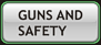 FIREARMS AND SAFETY